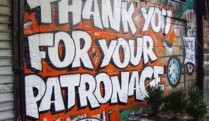 Graffiti saying thank you for your patronage