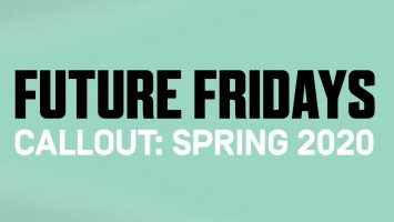 Future Fridays Callout: Spring 2020
