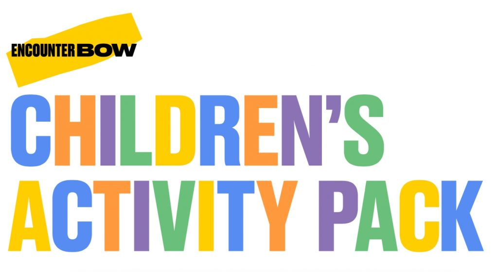 Children's Activity Pack - Encounter Bow. Text in bold, brightly coloured letters